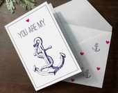 INSTANT DOWNLOAD valentine You are my anchor nautical ocean sailor sketchy anniversary romantic sweet illustrated printable card