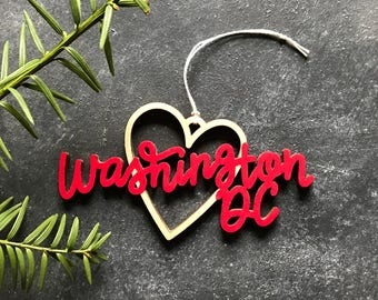 Washington DC Heart Christmas Ornament - Choose your color | Christmas Ornament | Housewarming Gift | Christmas Gift | Washington DC Heart