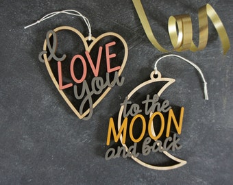 I Love You to the Moon and Back Christmas Ornaments - choose your colors!   Valentine   Valentine's Day   Heart   Moon   I love you