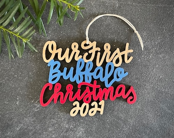 Choose your year, phrase and colors!   Our/My First Buffalo Christmas Ornament   Christmas Ornament   Housewarming Gift   Christmas Gift