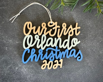 Choose your year, phrase and colors!   Our/My First Orlando Christmas Ornament   Christmas Ornament   Housewarming Gift   Christmas Gift
