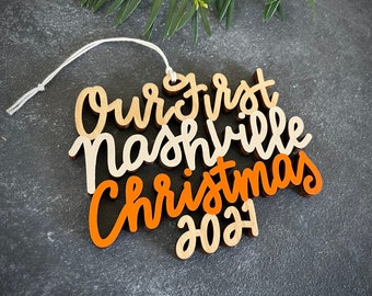 Choose your year, phrase and colors!   Our/My First Nashville Christmas Ornament   Christmas Ornament   Housewarming Gift   Christmas Gift