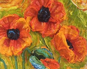 Sun Drenched Poppies 8 by 8 by 3 inches deep Original Impasto Oil Painting by Paris Wyatt Llanso