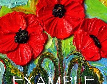 Custom Order for 6x6 Original Poppy Impasto Oil Painting by Paris Wyatt Llanso
