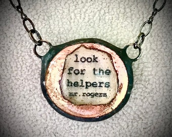 Look for the helpers, Mr. Rogers quote necklace. Soldered necklace with quote sealed inside the clear glass with copper foil back ground.
