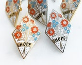 Hope Enamel Pin Badge, lapel pin, inspiring words, floral badge