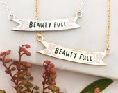 LIMITED EDITION Beauty Full Body Positive Enamel Banner Necklace