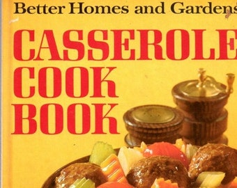 Vintage Better Homes and Garden Casserole Cookbook 1980s/Farmhouse Kitchen Cookbook Recipe Collection Book How to Cook Culinary Decor Home