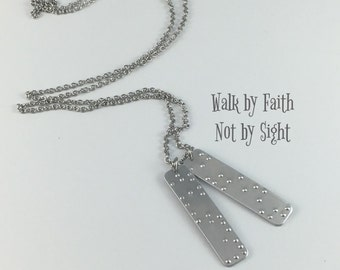 Walk by Faith Not by Sight, REAL BRAILLE, Braille Necklace, Braille Jewelry, Biblical Jewelry, Braille Necklace, Faith, Braille