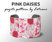 Peyote bracelet pattern, wide cuff pattern, even peyote stitch, peyote pattern, DIY jewelry - PINK DAISIES - 8 colors, Instant download
