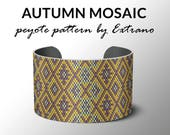 Peyote bracelet pattern, wide cuff pattern, uneven peyote stitch, peyote pattern, delica - AUTUMN MOSAIC - 3 colors only - Instant download