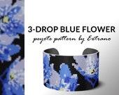 3-drop peyote pattern, bracelet pattern, peyote bracelet, even peyote stitch pattern, delica pattern, flower pattern - 3-D BLUE FLOWER