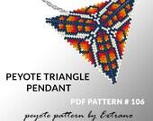 Peyote triangle pattern with instruction, peyote triangle instruction, triangle peyote pattern, native stitch, triangle peyote pendant #106