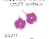 Beadwoven Treasure - Peyote Earrings - VIOLETS - Pattern ONLY without detailed instructions