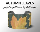 Peyote bracelet pattern, wide cuff pattern, even peyote stitch, peyote pattern, DIY jewelry - AUTUMN LEAVES, 6 colors only, Instant download
