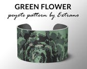 Peyote bracelet pattern, wide cuff pattern, even peyote stitch, peyote pattern, DIY jewelry - GREEN FLOWER - 5 colors - Instant download