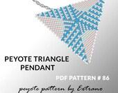 Peyote triangle pattern with instruction, peyote triangle instruction, triangle peyote pattern, native stitch, triangle peyote pendant #86