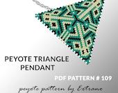Peyote triangle pattern with instruction, peyote triangle instruction, triangle peyote pattern, native stitch, triangle peyote pendant #109