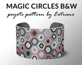 Peyote bracelet pattern, peyote pattern for wide bracelet, wide cuff pattern, uneven peyote stitch, peyote stitch  jewelry MAGIC CIRCLES BW