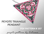 Peyote triangle pattern with instruction, peyote triangle instruction, triangle peyote pattern, native stitch, triangle peyote pendant #107