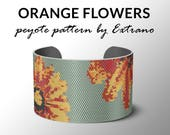 Peyote bracelet pattern, wide cuff pattern, even peyote stitch, peyote pattern, DIY jewelry, ORANGE FLOWERS - 9 colors, Instant download