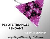 Peyote triangle pattern with instruction, peyote triangle instruction, triangle peyote pattern, native stitch, triangle peyote pendant #84