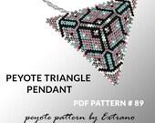 Peyote triangle pattern with instruction, peyote triangle instruction, triangle peyote pattern, native stitch, triangle peyote pendant #89