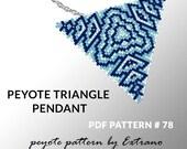 Peyote triangle pattern with instruction, peyote triangle instruction, triangle peyote pattern, native stitch, triangle peyote pendant #78