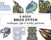 Brick stitch e-book, complete guide to brick stitch, step-by-step instructions, tips, schemes and patterns, PDF - BRICK STITCH e-book