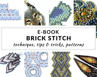 Brick stitch e-book, complete guide to brick stitch, step-by-step instructions, tips, schemes and patterns, PDF - BRICK STITCH e-book