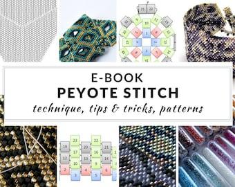 Peyote stitch e-book, peyote tutorial, complete guide to peyote stitch, step-by-step instructions, schemes and patterns, PDF - PEYOTE STITCH