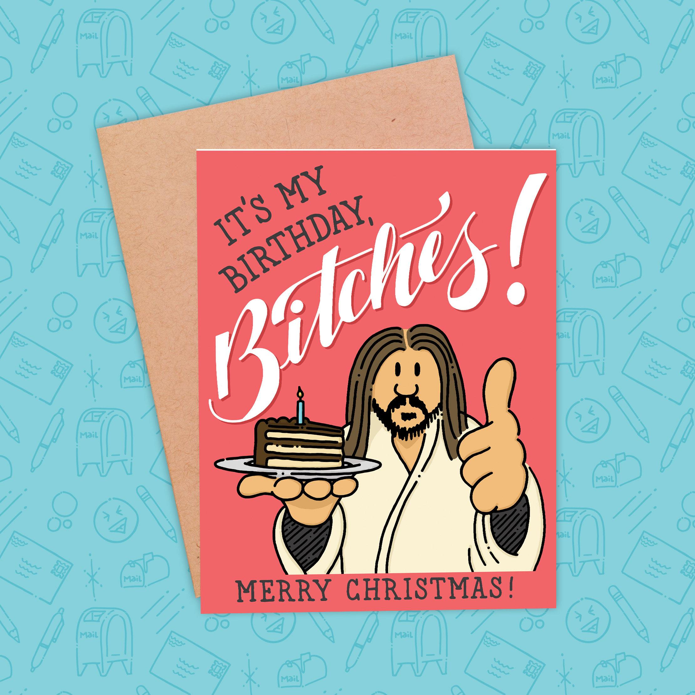 Happy Birthday Jesus Card Funny Christmas Card It's My