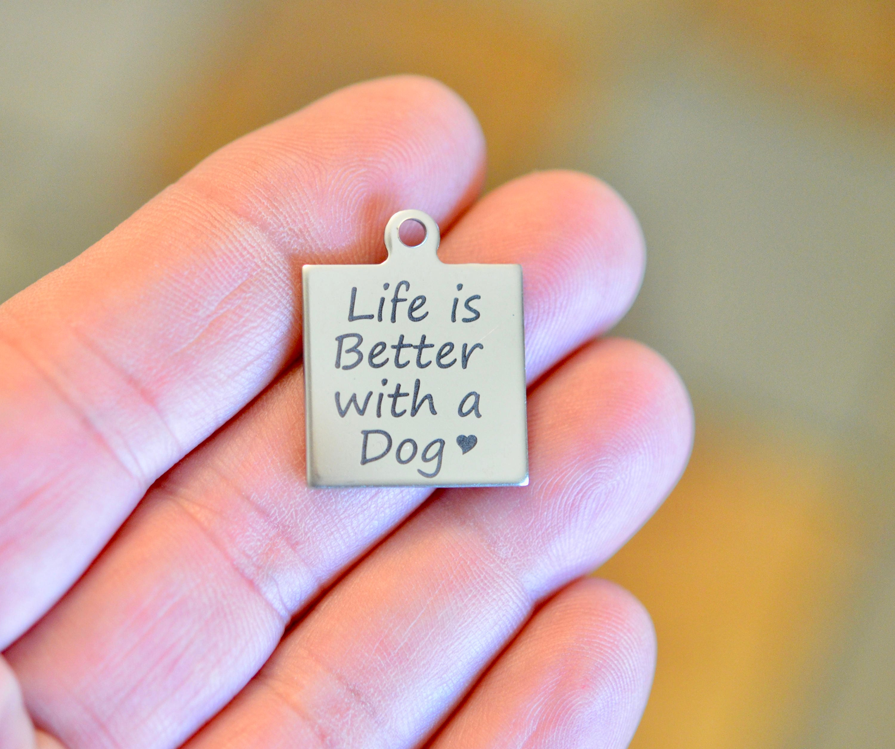 Life is Better with a Dog Stainless Steel Laser Engraved   Etsy