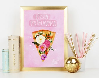 Pizza Primavera Print, Spring Pizza, Pizza Time, Weekend vibes Print