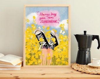 Bring your own sunshine Print, Digital Print, art for you wall