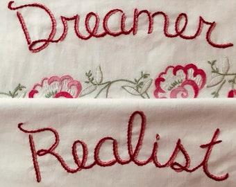 Dreamer Realist Pillowcases, Hand Embroidered, Boho Bedroom, Partner, Valentine Gift, Love Gift, OOAK, Bespoke, Cottage core, Vintage Home