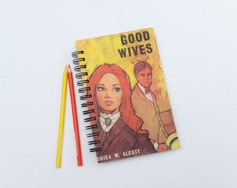 Good Wives, Recycled Book Journal, Notebook