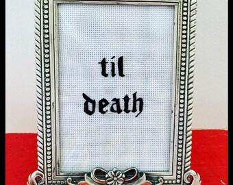 Til Death - framed hand embroidery