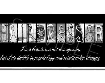 HAIR DRESSER  MANICURIST Inspirational   Plaque black & white letter art