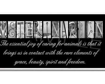 Veterinarian Inspirational   Plaque black & white letter art