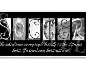 SOCCER  Inspirational Plaque black & white letter art