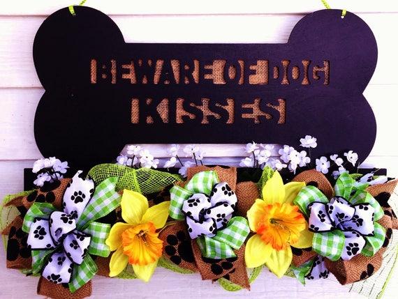 Dog Bone Paws Beware of Dog Kisses  - Welcome Door Wreath Hanger