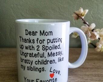 Coffee Mug- Dear Mom