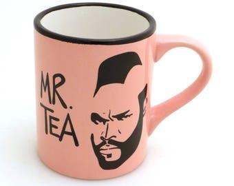 Mr. Tea mug in pink, large 16 oz tea mug, gift for tea drinker, funny mug, hello is it tea