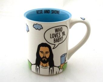 Jesus Inspirational Mug Who Loves Ya Baby