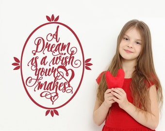 A Dream Is A Wish Your Heart Makes: Wall Decal Script Cinderella Girls Bedroom Inspirational Quote Baby Girl Nursery Room Decor