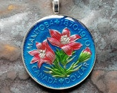 Canada - Flower Coin Pendant. Manitoba 100 Years. Artist Hand Painted. Leslie Collection - Limited Edition Keepsake