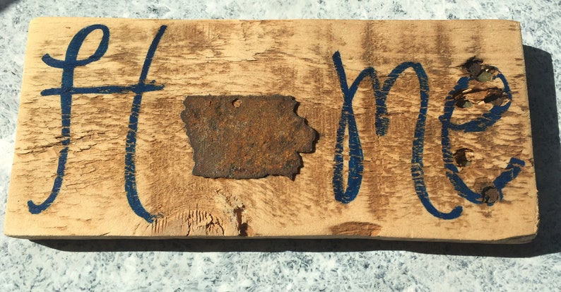 Wooden Home Iowa Sign