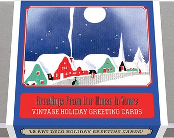 Greetings From Our House to Yours - Vintage Holiday Greeting Cards