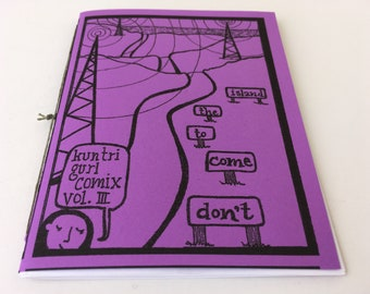 """Vol. 3 Kuntri Gurl Comix """"Don't come to the Island, let the Island come to you"""", self-published mini-comic zine"""